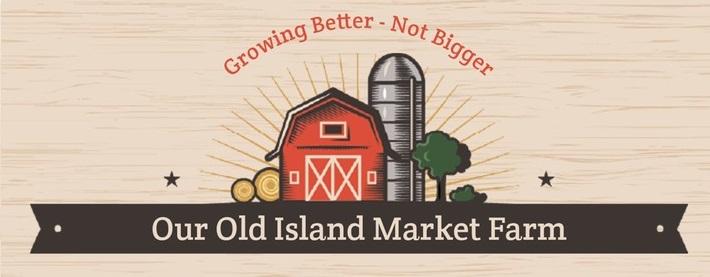 Our Old Island Market Farm