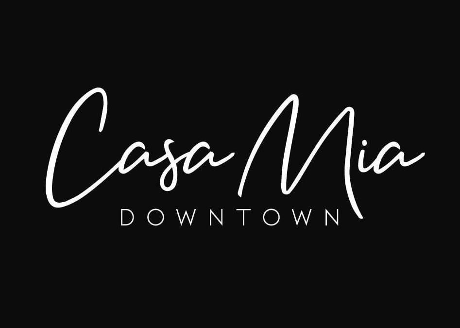 Casa Mia Downtown